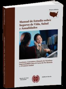 Libro manual en espanol para licencia 215, Seguros de Salud y Vida