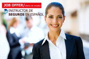 Oferta de Empleo: Instructor de Seguros en Español